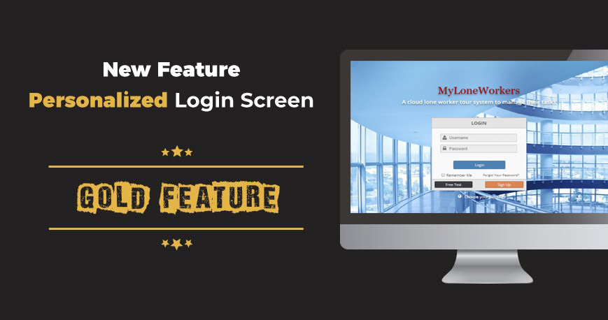 new feature added personalized login screen myloneworkers